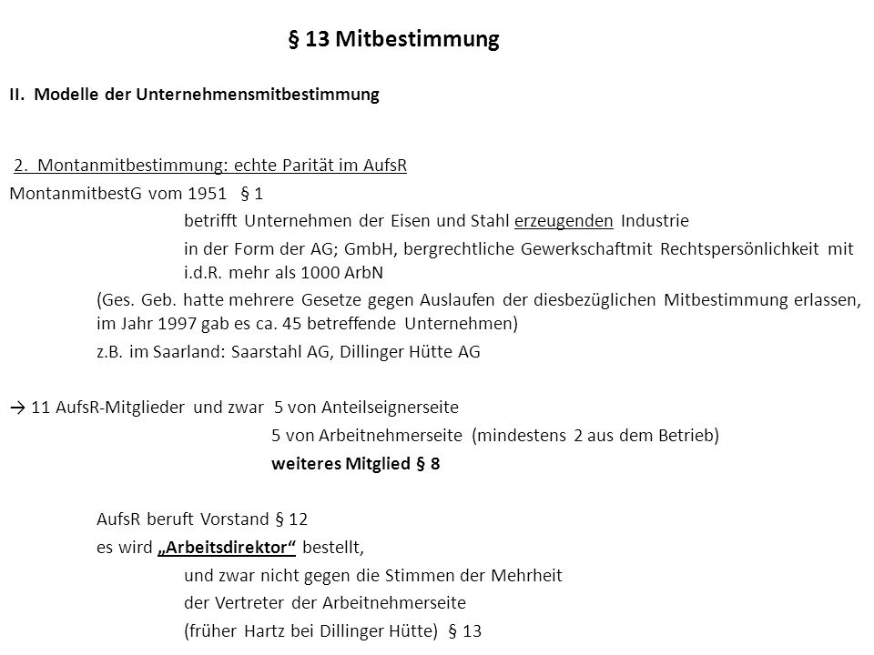 § 13 Mitbestimmung II.Modelle der Unternehmensmitbestimmung 3.