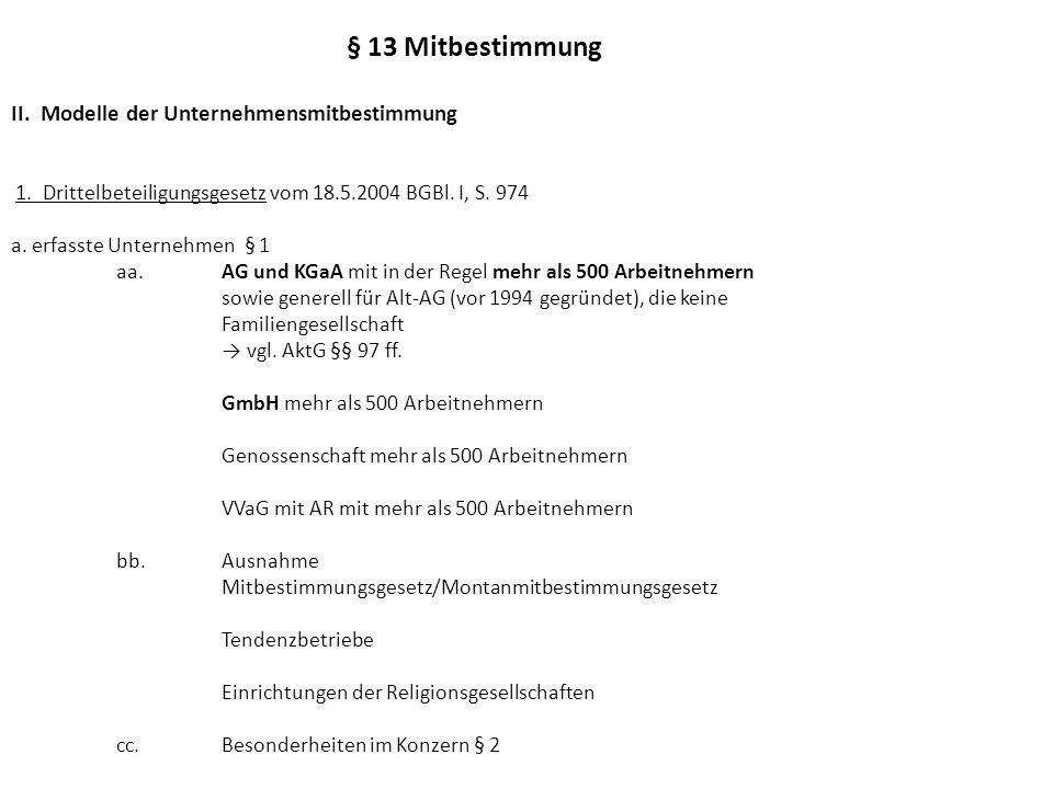 § 13 Mitbestimmung II.Modelle der Unternehmensmitbestimmung 1.