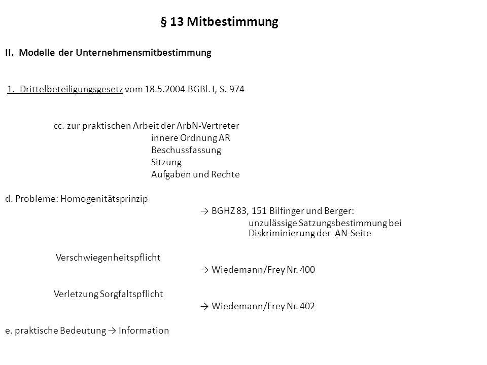 § 13 Mitbestimmung II.Modelle der Unternehmensmitbestimmung 2.