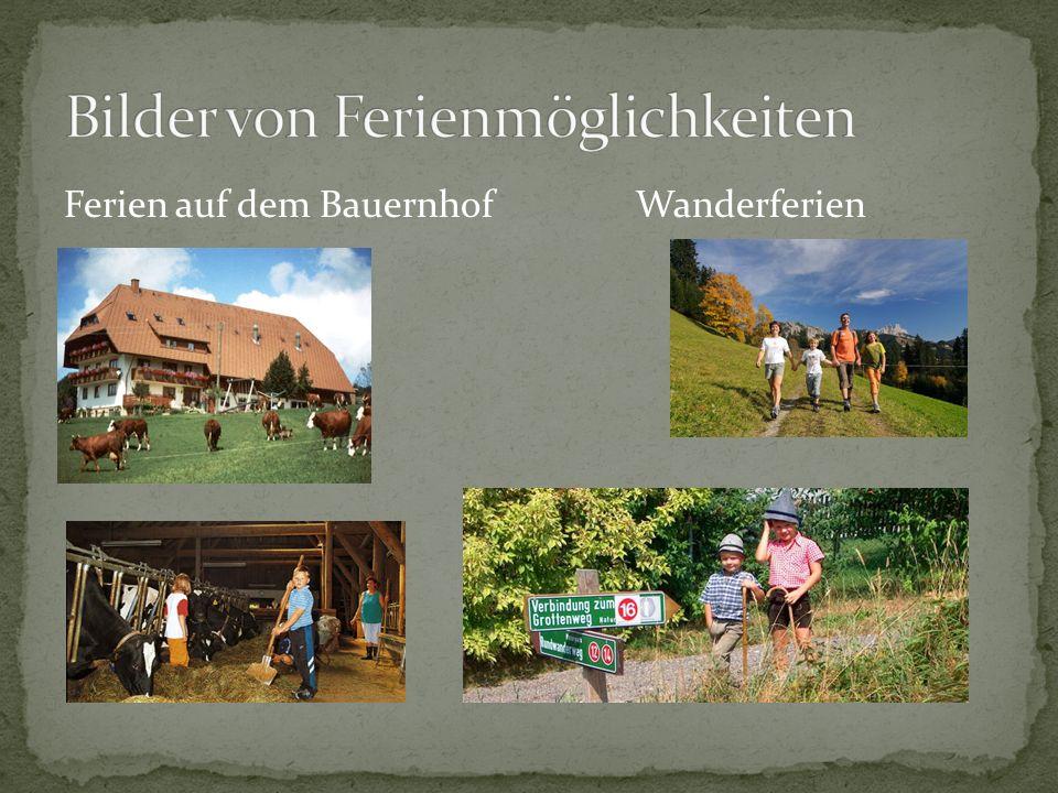 Ferien auf dem Bauernhof Wanderferien