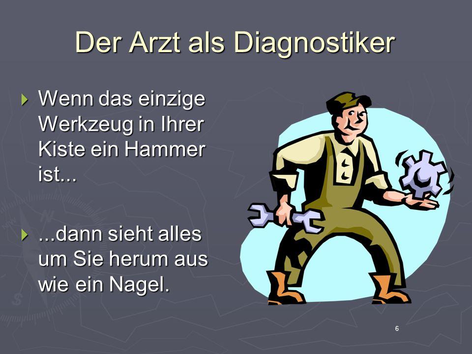 7 Eine Diagnose spiegelt nicht unverfälscht die Realität wieder, sie interpretiert vielmehr die Realität.