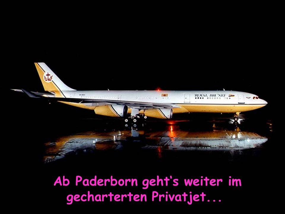 Ab Paderborn gehts weiter im gecharterten Privatjet...