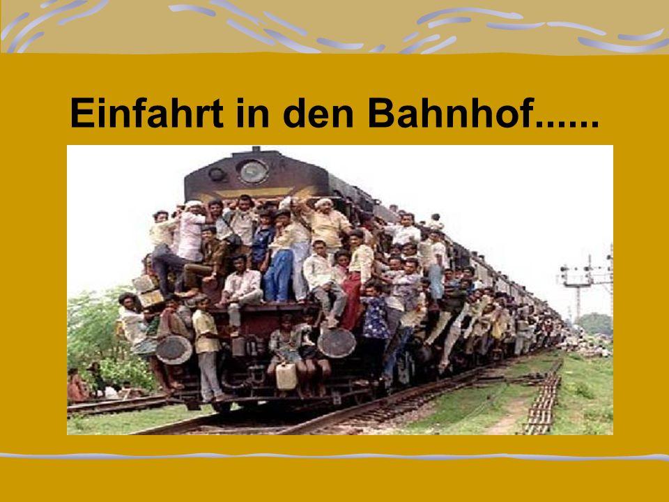 Einfahrt in den Bahnhof......