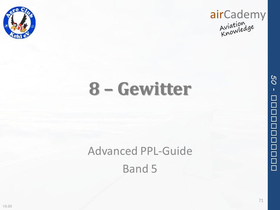 V3.00 50 - Meteorology 8 – Gewitter Advanced PPL-Guide Band 5 71