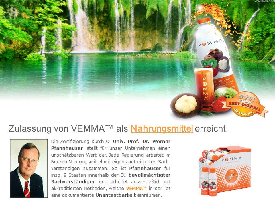 Zulassung von VEMMA als Nahrungsmittel erreicht.