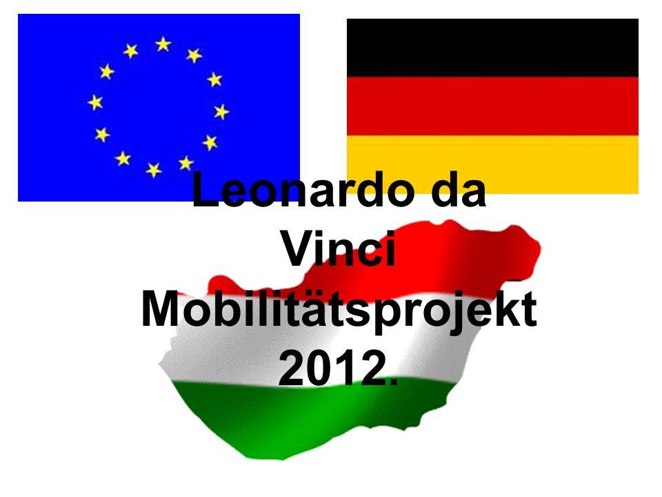 Leonardo da Vinci Mobilitätsprojekt 2012.