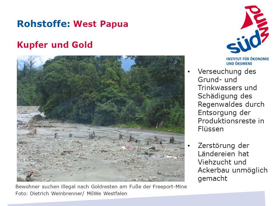 Bewohner suchen illegal nach Goldresten am Fuße der Freeport-Mine Foto: Dietrich Weinbrenner/ MöWe Westfalen Verseuchung des Grund- und Trinkwassers u