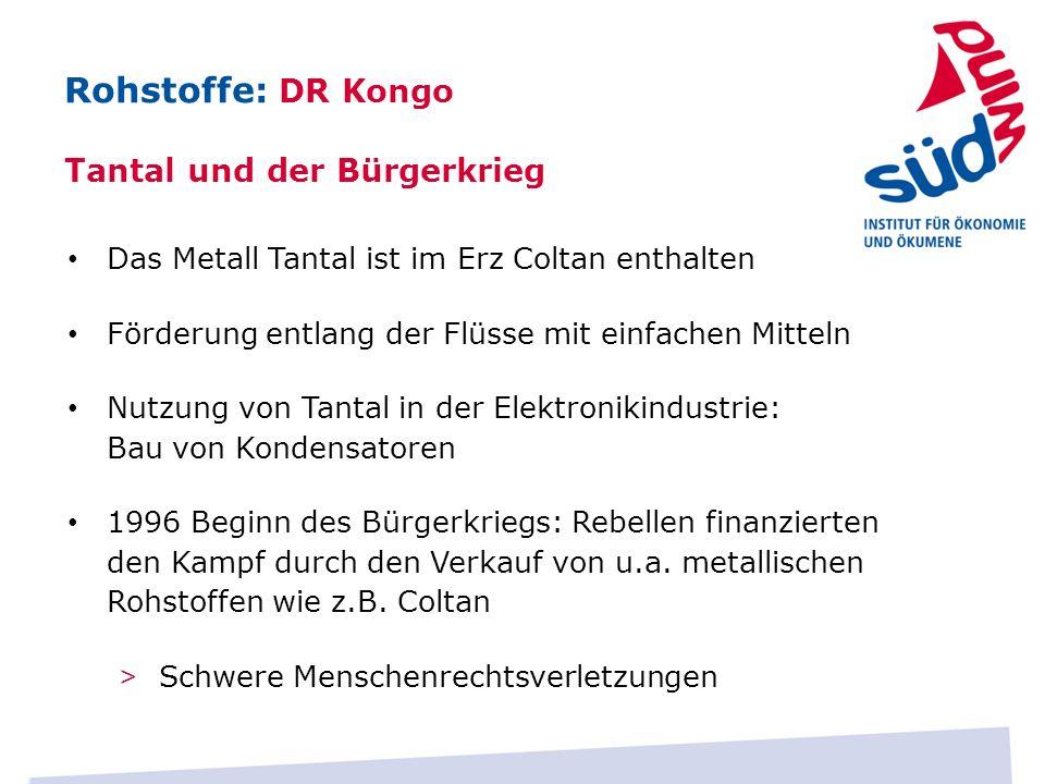 Das Metall Tantal ist im Erz Coltan enthalten Förderung entlang der Flüsse mit einfachen Mitteln Nutzung von Tantal in der Elektronikindustrie: Bau vo