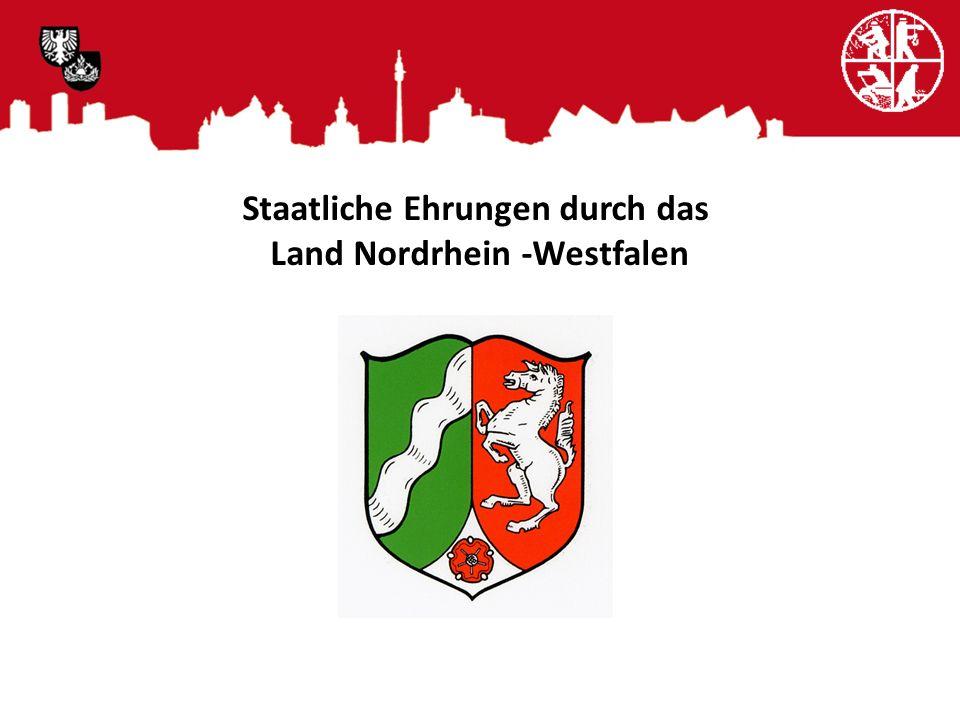 Staatliche Ehrungen durch das Land Nordrhein -Westfalen