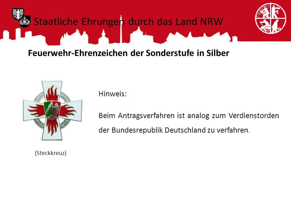 Feuerwehr-Ehrenzeichen der Sonderstufe in Silber (Steckkreuz) Hinweis: Beim Antragsverfahren ist analog zum Verdienstorden der Bundesrepublik Deutschl