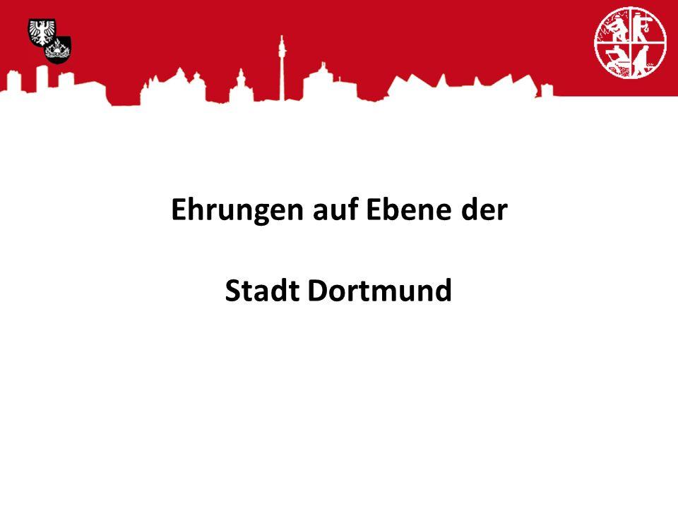 Ehrungen auf Ebene der Stadt Dortmund