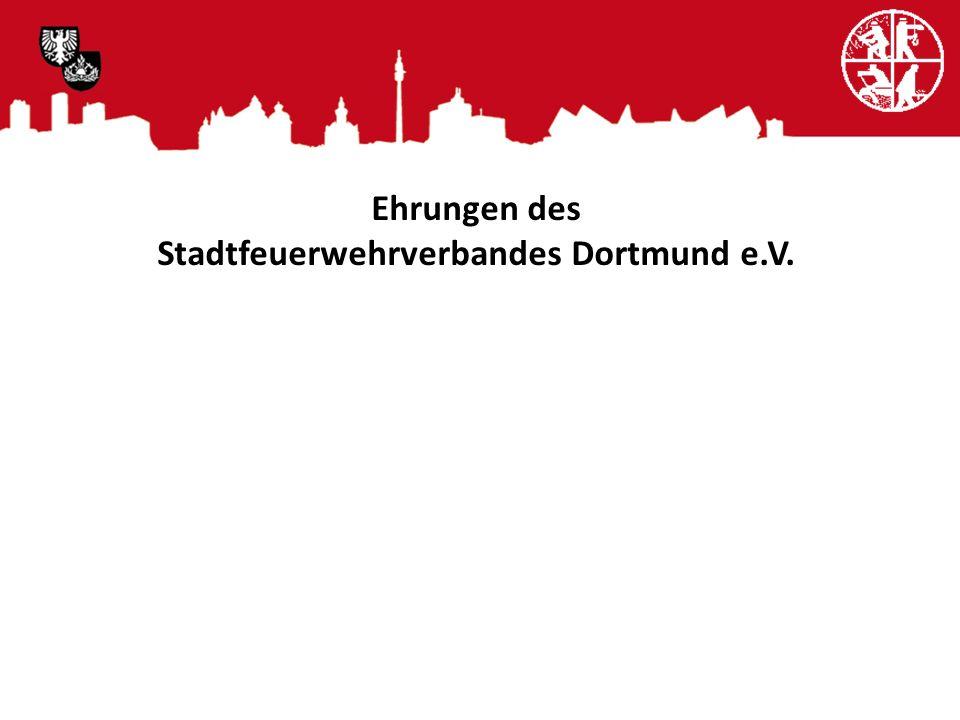 Ehrungen des Stadtfeuerwehrverbandes Dortmund e.V.