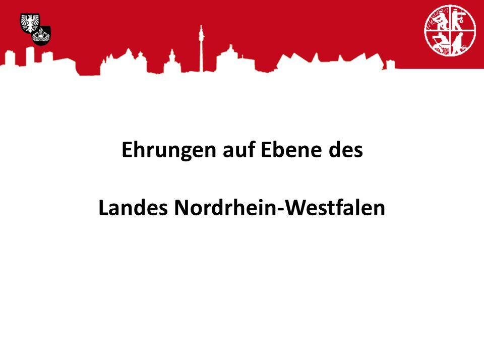 Ehrungen auf Ebene des Landes Nordrhein-Westfalen