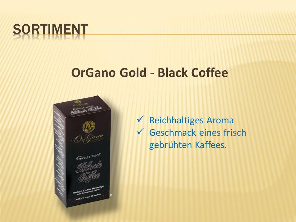 OrGano Gold - Black Coffee Reichhaltiges Aroma Geschmack eines frisch gebrühten Kaffees.