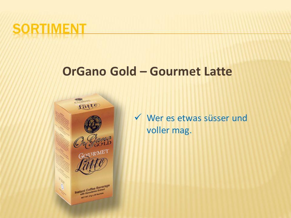 OrGano Gold – Gourmet Latte Wer es etwas süsser und voller mag.