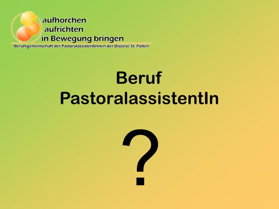 Was ist ein/e Pastoralassistent/In.