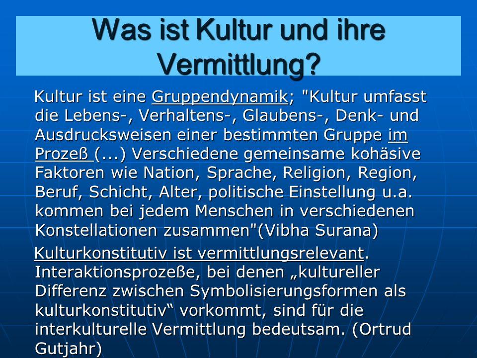 Warum interkulturelle statt intrakultureller Vermittlung.