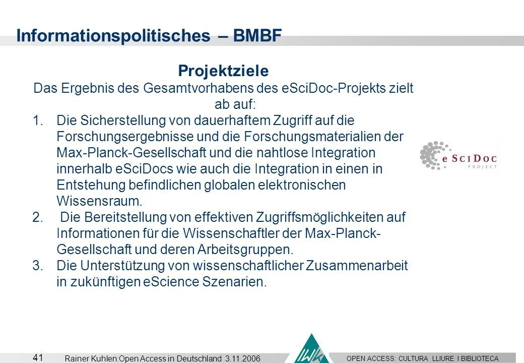 OPEN ACCESS: CULTURA LLIURE I BIBLIOTECA 41 Rainer Kuhlen:Open Access in Deutschland 3.11.2006 Projektziele Das Ergebnis des Gesamtvorhabens des eSciD