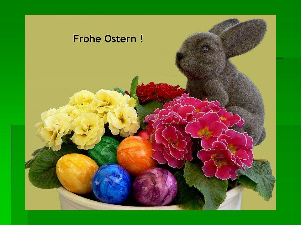 Das Osterfest und Frühling gehören zusammen.Wenn der Frühling beginnt, feiern wir bald Ostern.