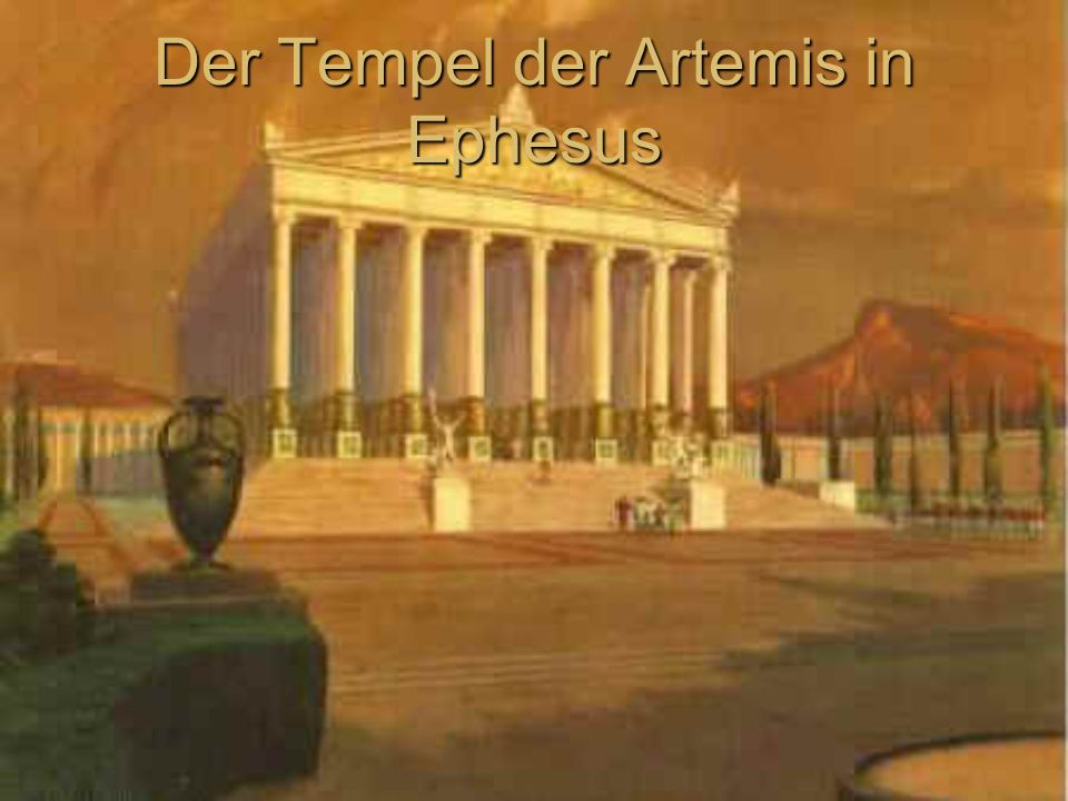 Der Tempel der Artemis in Ephesus