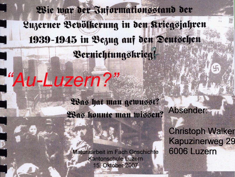 Nachrichtenzentrum Was wussten die Luzernerinnen und Luzerner .