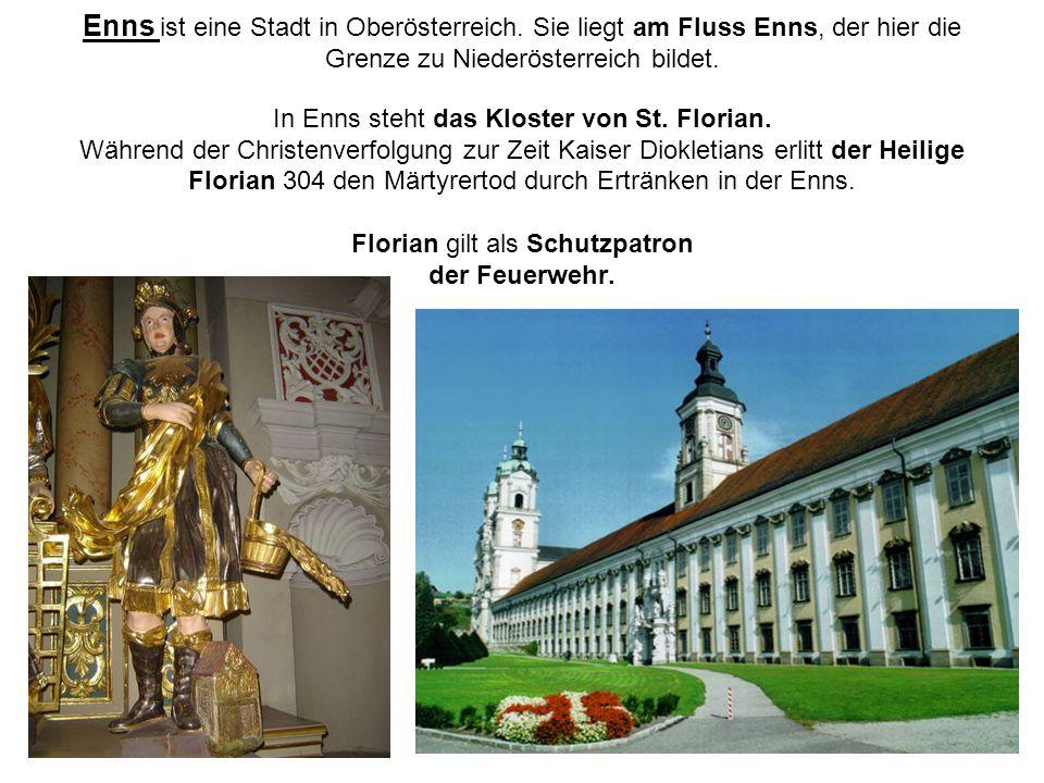 Enns ist eine Stadt in Oberösterreich. Sie liegt am Fluss Enns, der hier die Grenze zu Niederösterreich bildet. In Enns steht das Kloster von St. Flor