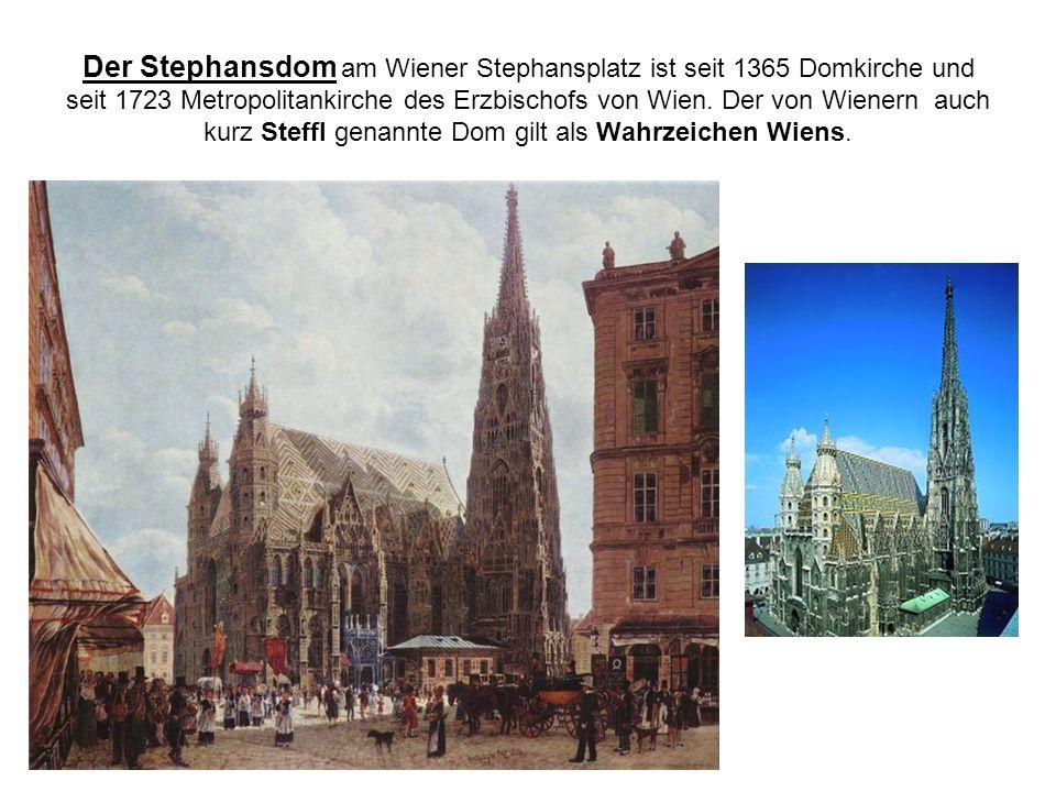Der Stephansdom am Wiener Stephansplatz ist seit 1365 Domkirche und seit 1723 Metropolitankirche des Erzbischofs von Wien. Der von Wienern auch kurz S