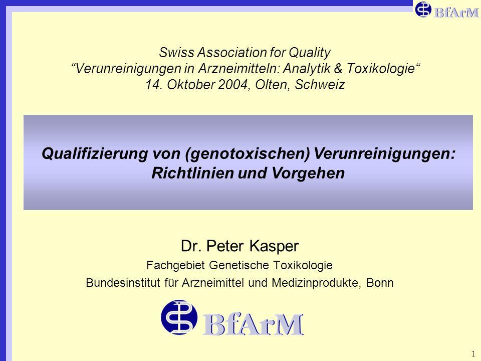 Position Paper on the Limits of Genotoxic Impurities 1 Swiss Association for Quality Verunreinigungen in Arzneimitteln: Analytik & Toxikologie 14. Okt