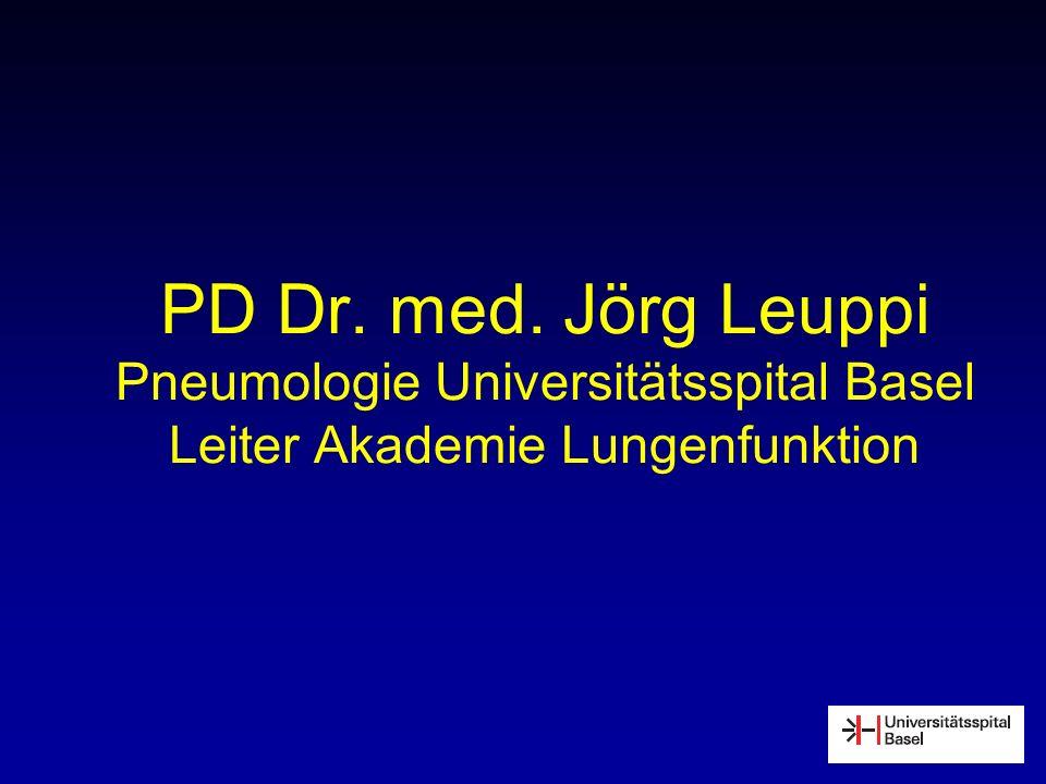 PD Dr. med. Jörg Leuppi Pneumologie Universitätsspital Basel Leiter Akademie Lungenfunktion