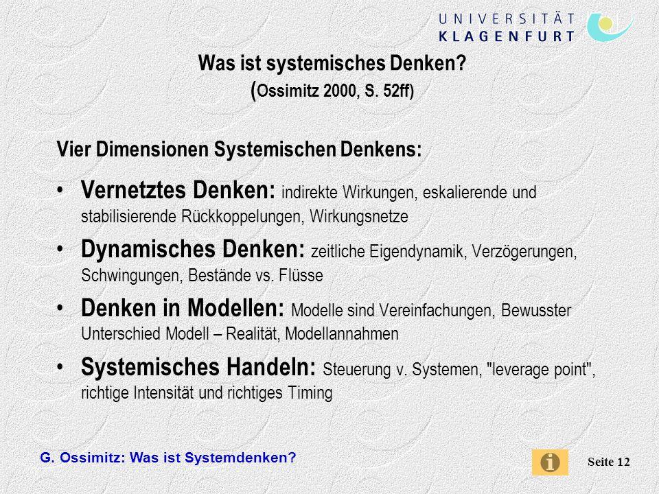 G.Ossimitz: Was ist Systemdenken. Seite 12 Was ist systemisches Denken.