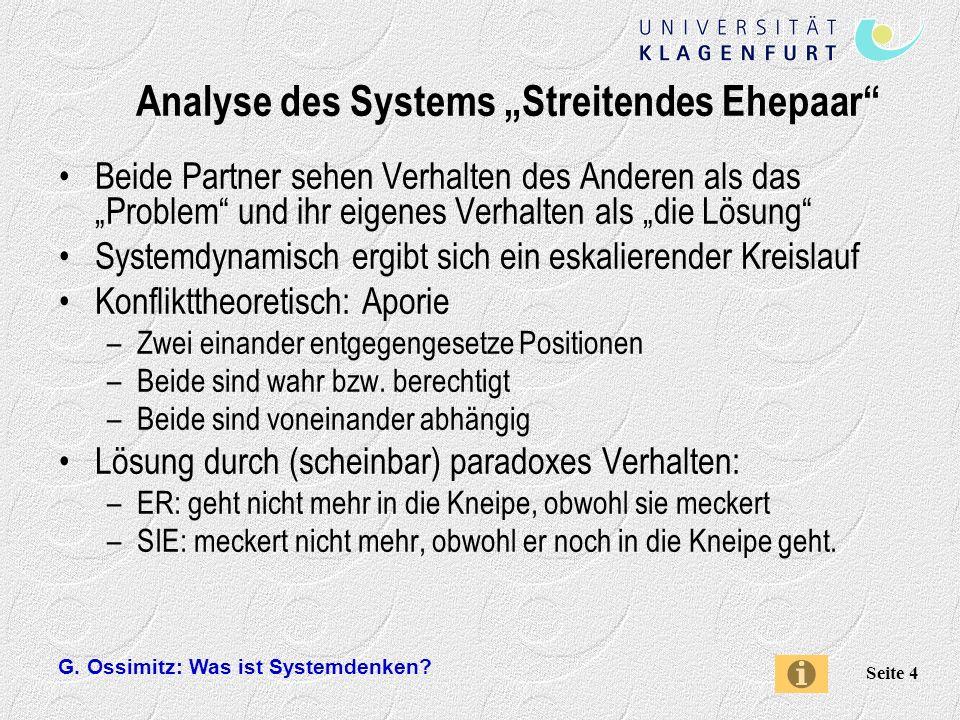 G.Ossimitz: Was ist Systemdenken. Seite 5 Was ist das Wichtigste beim Systemdenken.