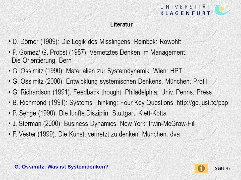 G.Ossimitz: Was ist Systemdenken. Seite 47 Literatur D.