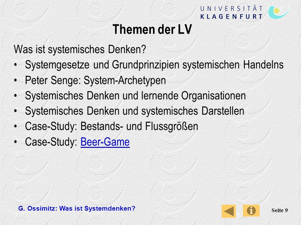 G.Ossimitz: Was ist Systemdenken. Seite 9 Themen der LV Was ist systemisches Denken.