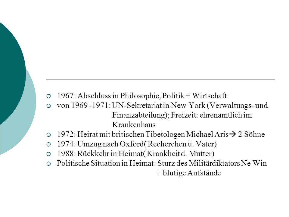 1967: Abschluss in Philosophie, Politik + Wirtschaft von 1969 -1971: UN-Sekretariat in New York (Verwaltungs- und Finanzabteilung); Freizeit: ehrenamt