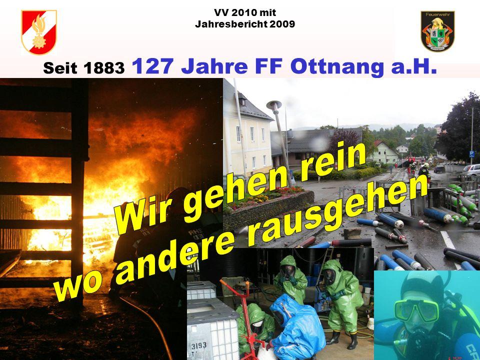 VV 2010 mit Jahresbericht 2009 Seit 1883 127 Jahre FF Ottnang a.H.