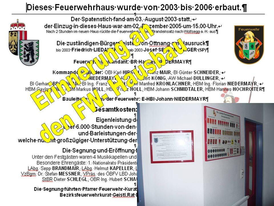 VV 2010 mit Jahresbericht 2009 Agenda 2010: Adaptierung Löschwasserbehälter/Löschteich Arming; Teich der Fam. Großauer 2009 Holzham; bei Fam. König fü