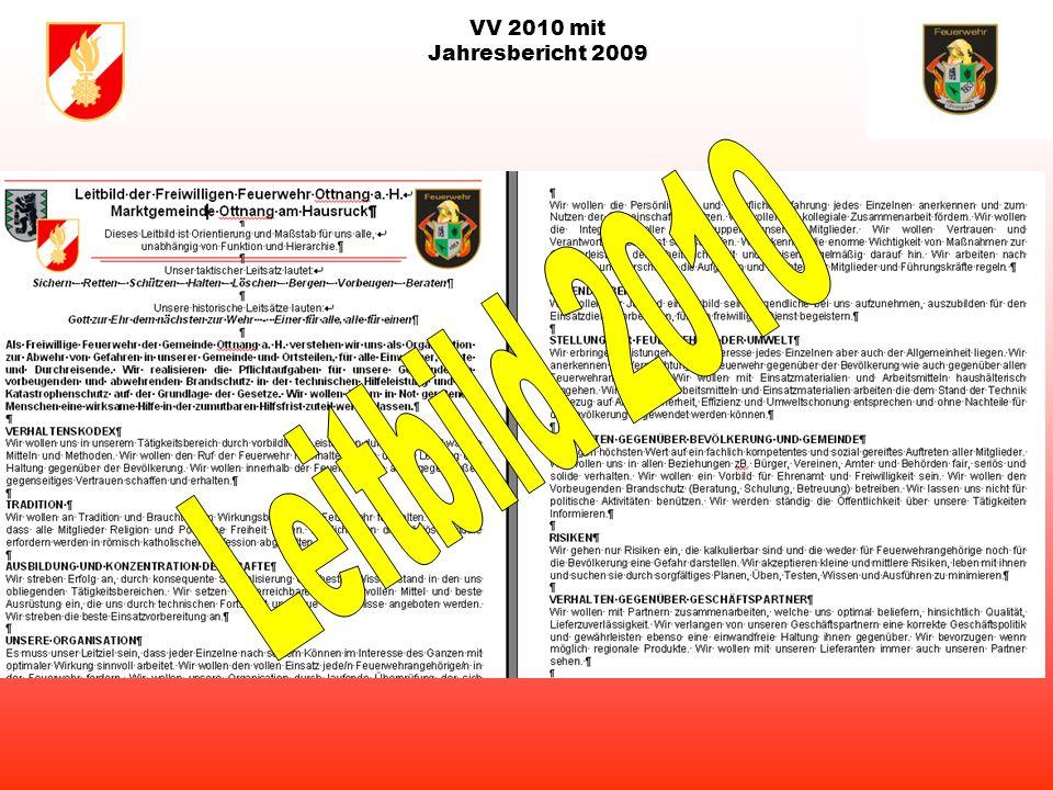 VV 2010 mit Jahresbericht 2009 Leitbild der Feuerwehr Ottnang