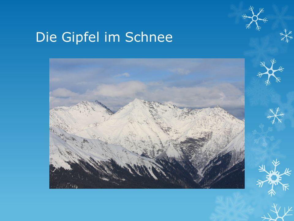 Die Gipfel im Schnee