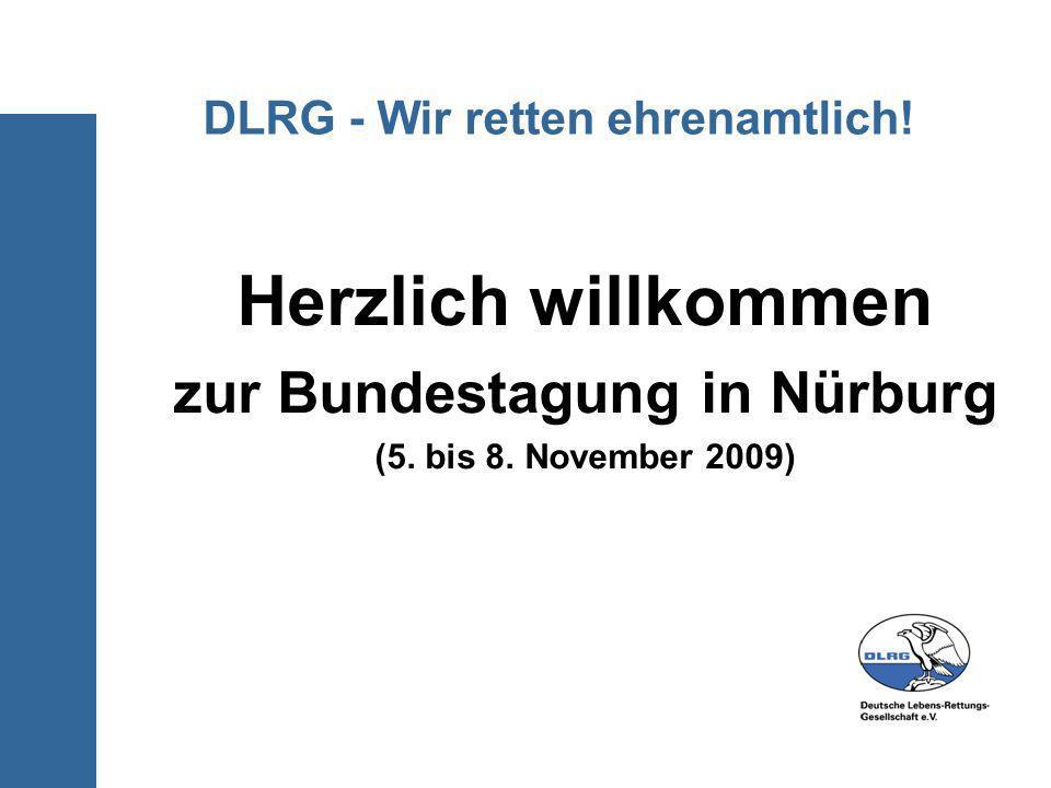 DLRG - Wir retten ehrenamtlich! Herzlich willkommen zur Bundestagung in Nürburg (5. bis 8. November 2009)