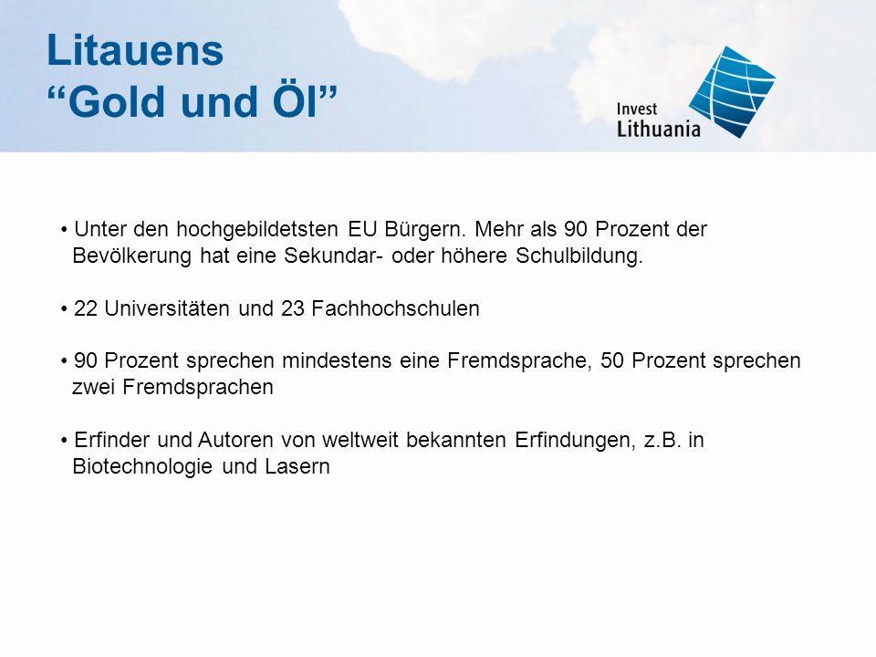 LitauensGold und Öl Unter den hochgebildetsten EU Bürgern. Mehr als 90 Prozent der Bevölkerung hat eine Sekundar- oder höhere Schulbildung. 22 Univers