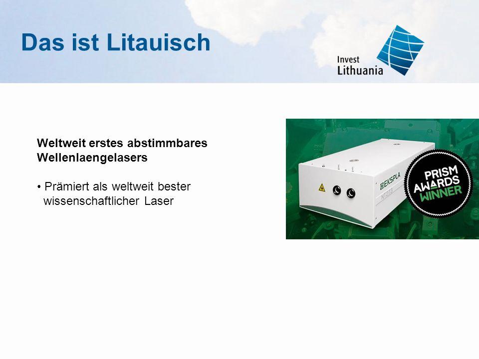 Weltweit erstes abstimmbares Wellenlaengelasers Prämiert als weltweit bester wissenschaftlicher Laser Das ist Litauisch