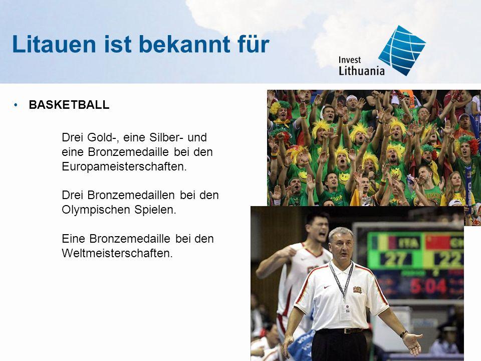 Litauen ist bekannt für BASKETBALL Drei Gold-, eine Silber- und eine Bronzemedaille bei den Europameisterschaften. Drei Bronzemedaillen bei den Olympi