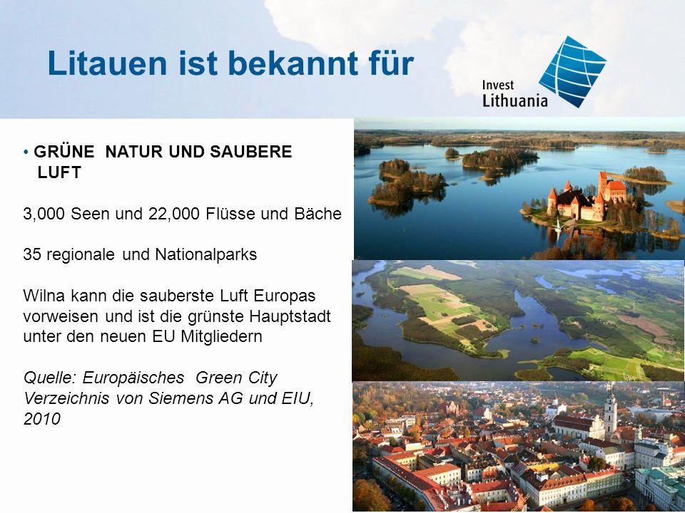 GRÜNE NATUR UND SAUBERE LUFT 3,000 Seen und 22,000 Flüsse und Bäche 35 regionale und Nationalparks Wilna kann die sauberste Luft Europas vorweisen und