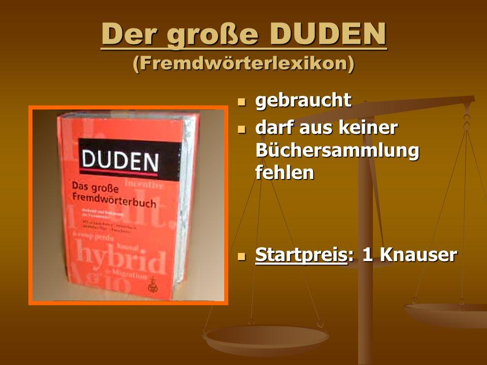 Der große DUDEN (Fremdwörterlexikon) gebraucht darf aus keiner Büchersammlung fehlen Startpreis: 1 Knauser