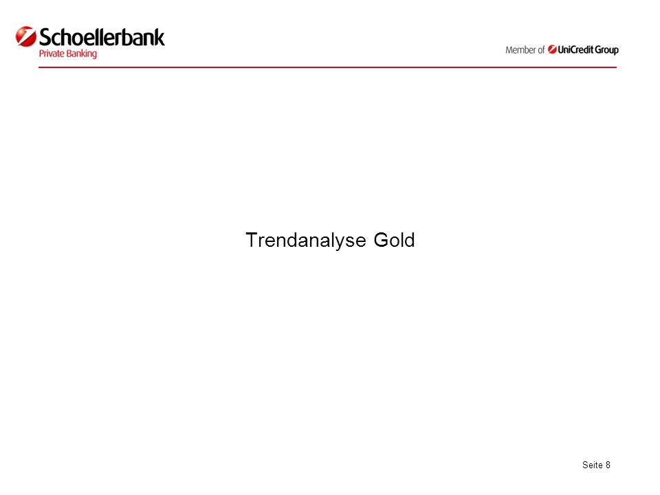Seite 8 Trendanalyse Gold