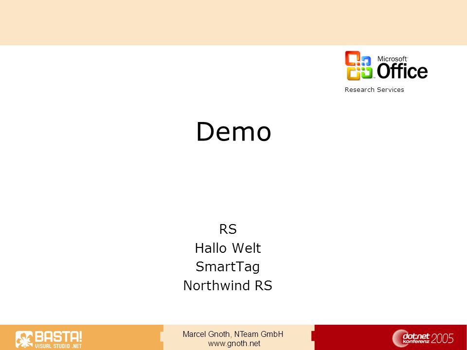 Marcel Gnoth, NTeam GmbH www.gnoth.net Demo RS Hallo Welt SmartTag Northwind RS Research Services