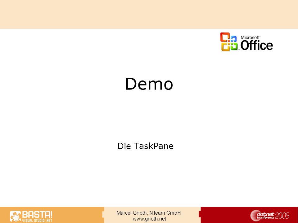 Marcel Gnoth, NTeam GmbH www.gnoth.net Demo Die TaskPane