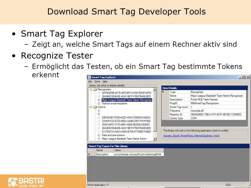 Marcel Gnoth, NTeam GmbH www.gnoth.net Download Smart Tag Developer Tools Smart Tag Explorer –Zeigt an, welche Smart Tags auf einem Rechner aktiv sind