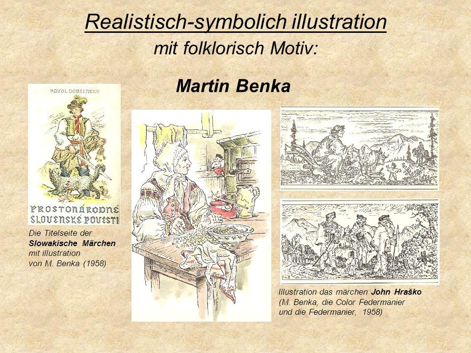 Realistisch-symbolich illustration mit folklorisch Motiv: Martin Benka Die Titelseite der Slowakische Märchen mit illustration von M. Benka (1958) Ill