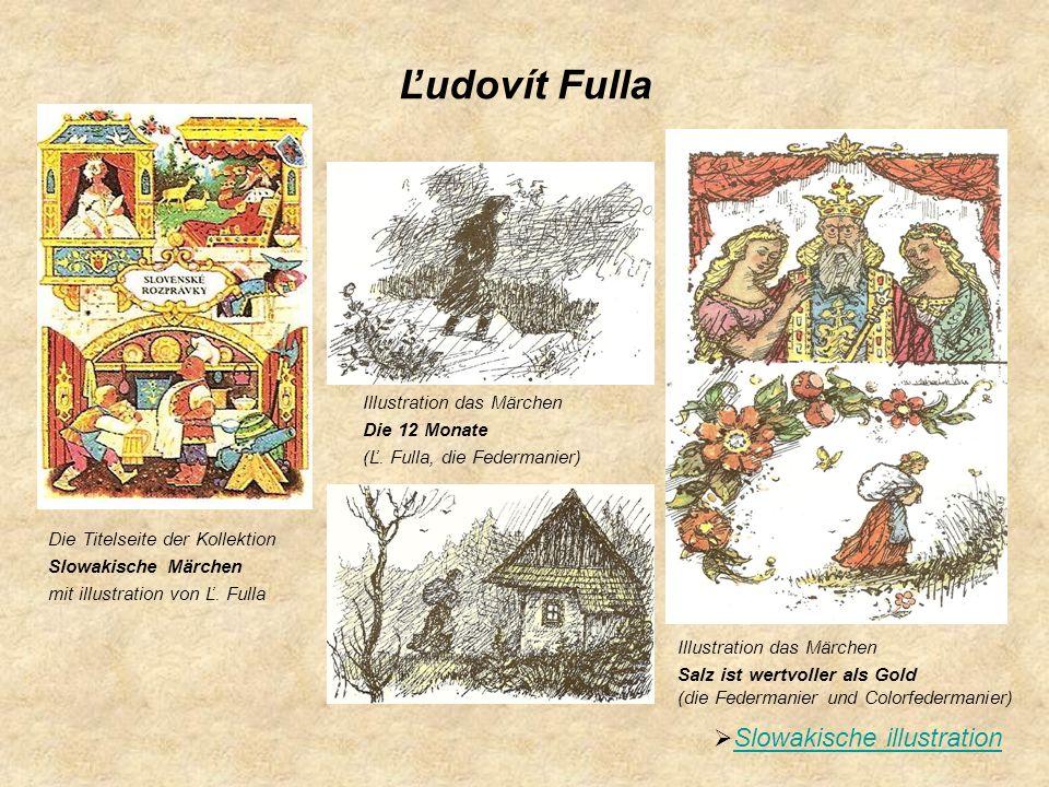 Ľudovít Fulla Illustration das Märchen Die 12 Monate (Ľ. Fulla, die Federmanier) Die Titelseite der Kollektion Slowakische Märchen mit illustration vo